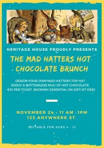 Mad Hatters Hot Chocolate Brunch @ Heritage House Abbeyleix | Abbeyleix | County Laois | Ireland