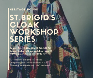 St. Brigid's Cloak Workshop Series @ Heritage House Abbeyleix