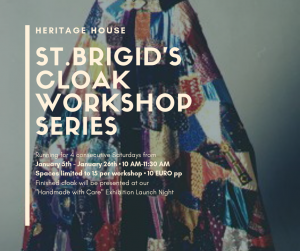 St. Brigid's Cloak Making Workshop @ Heritage House Abbeyleix